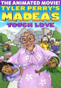 tyler-perrys-madeas-tough-love-poster