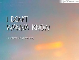 dont-wanna-know